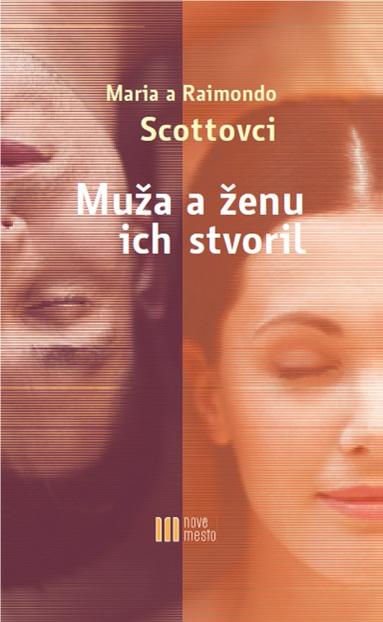Book Cover: Muža a ženu ich stvoril