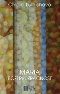 Book Cover: Maria – Boží průzračnost